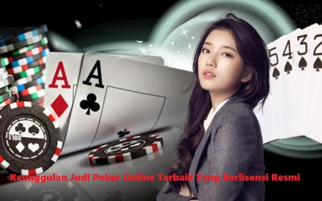 Keunggulan Judi Poker Online Terbaik